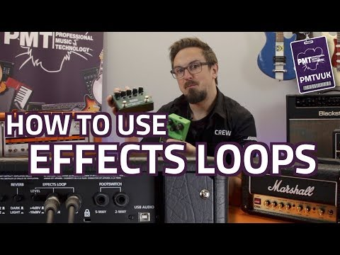 how-to-use-a-guitar-amp's-effects-loop