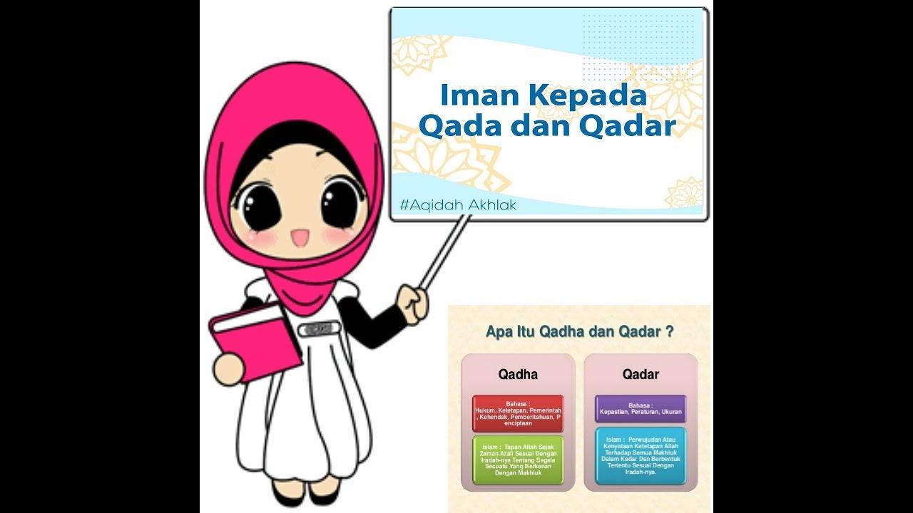 Makalah Meyakini Qada Dan Qadar Melahirkan Semangat Bekerja