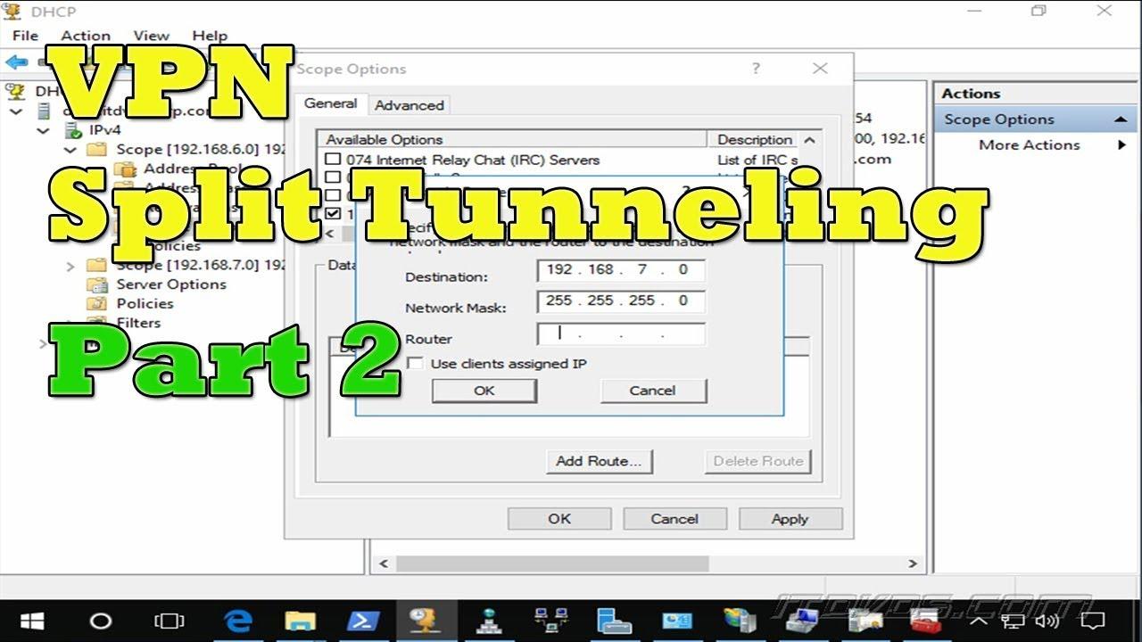 Configuring DHCP for VPN Split Tunneling - Windows Server 2016