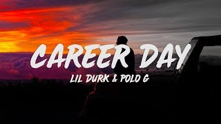 Play Career Day (with Lil Durk feat. Polo G)