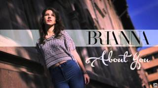 Brianna - About you