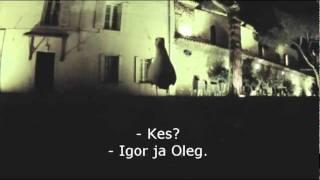 Igor ja Oleg -  Intervjuu filmikunstnik Kajakas Naeruga 01.07.2011
