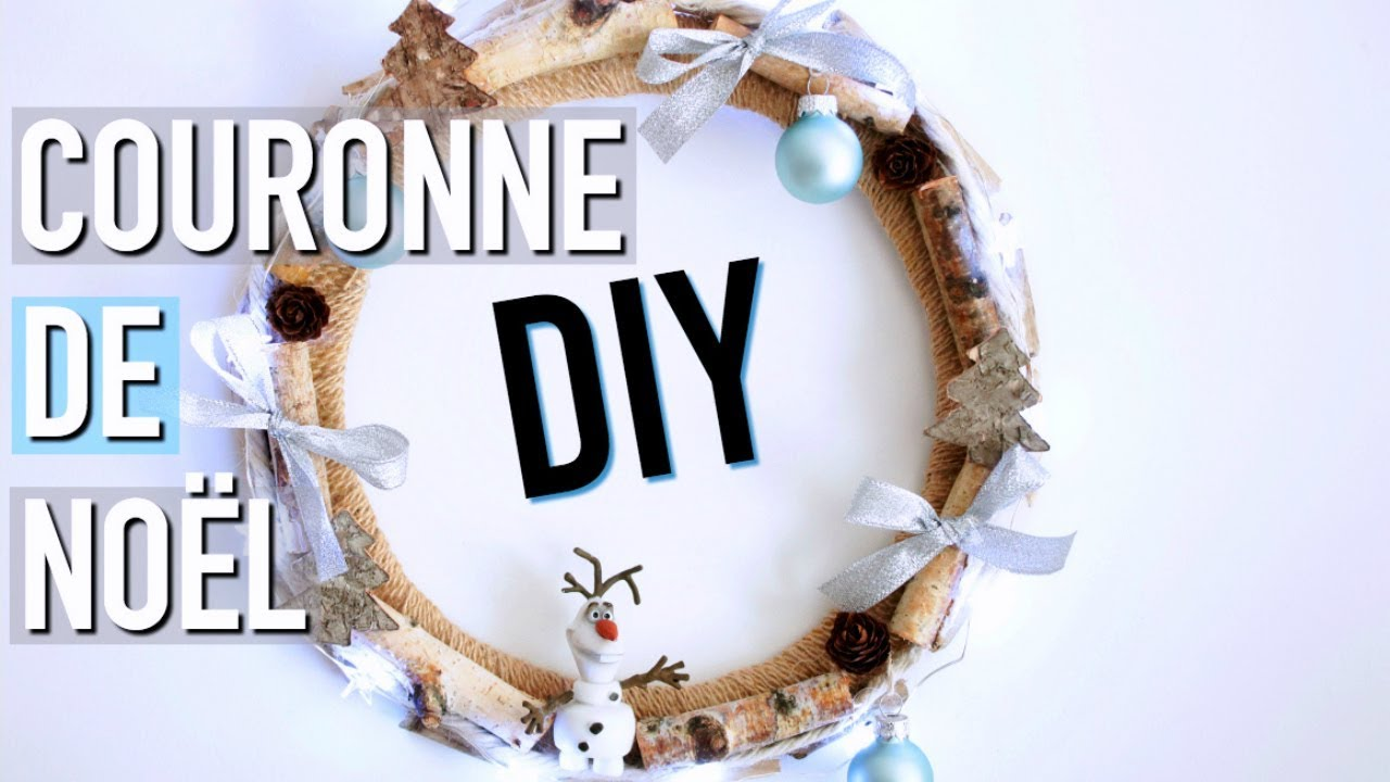Diy de no l facile couronne de no l christmas decoration fran ais youtube - Diy couronne de noel ...