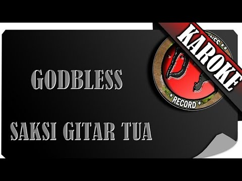 YOUTUBE KARAOKE - SAKSI GITAR TUA ( GODBLESS )