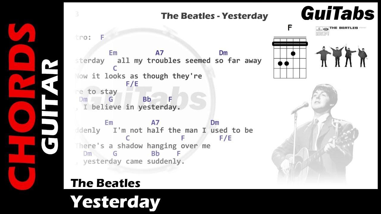 The Beatles Yesterday Lyrics Guitar Chords Youtube