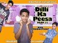 Download Dilli Ka Peesa Part- #1| Sarman Saifi |  |N4u Productions | MP3