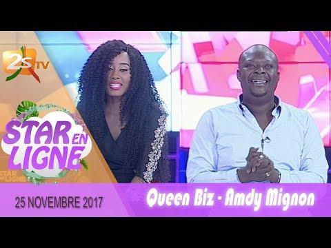 STAR EN LIGNE DU 25 NOVEMBRE 2017 AVEC QUEEN BIZ & AMDY MIGNON