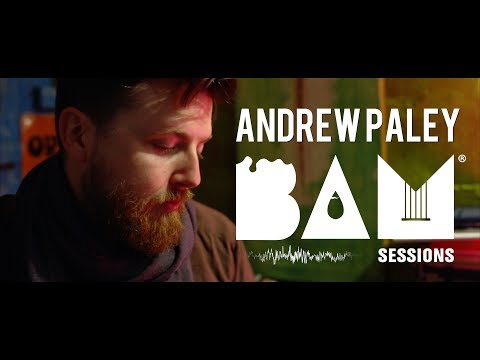 Andrew Paley - Come Home (Live) - BAM Session