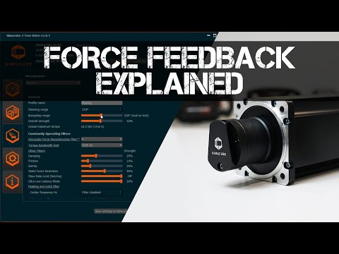 HOW FORCE FEEDBACK WORKS - Simucube 2 True Drive Settings Explanation + Review