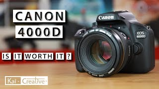 The Cheapest Canon DSLR! But is it Any Good? Canon 4000D | Kaicreative | Freelance Filmmaker