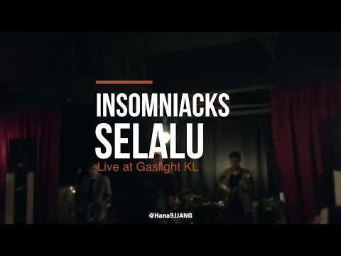 SELALU by Insomniacks LIVE at Gaslight KL