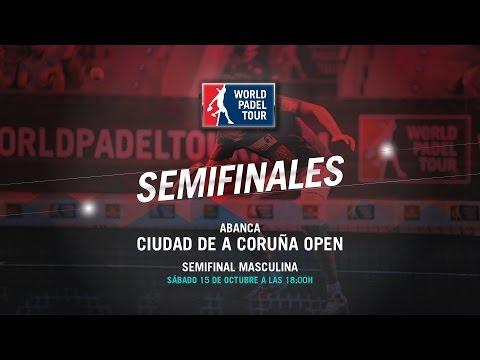 DIRECTO - Semifinal Masculina Abanca de A Coruña Open 2016 | World Padel Tour