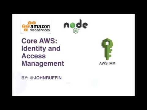 Core AWS: IAM Node.js and Javascript SDK