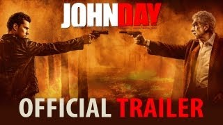 John Day Official Trailer | Naseeruddin Shah, Randeep Hooda