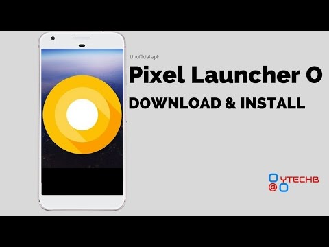 How To Download & Install Android O Pixel Launcher Apk (unofficial) Released By YTECHB