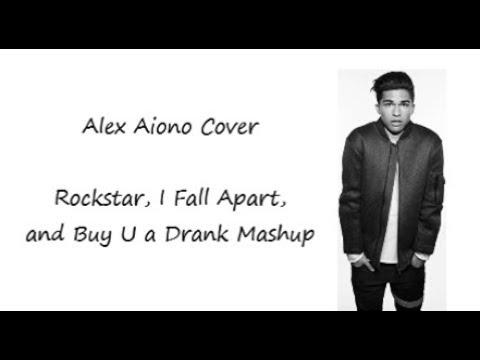 Alex Aiono - Rockstar, I Fall Apart, Buy U a Drink cover (Lyrics)