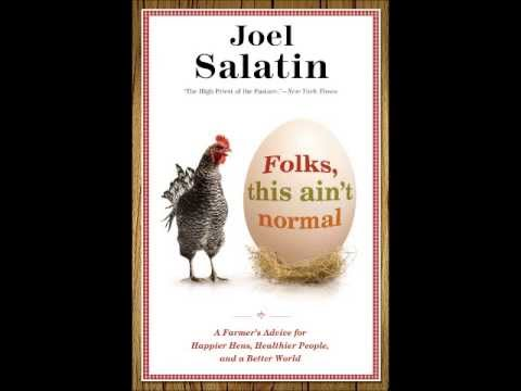 The Organic View Radio Show: Joel Salatin, Folks This Ain't Normal