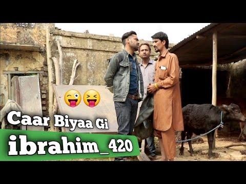Download Caar Biyaa Gi By Ibrahim 420 | ibrahim 420 new video | 420 | ibrahim 420 tik tok | Ibrahim Comedy