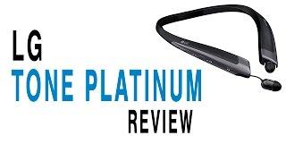 LG Tone Platinum Review
