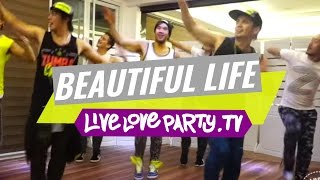 Beautiful Life by Sasha Lopez | Zumba® Fitness | Live Love Party MP3