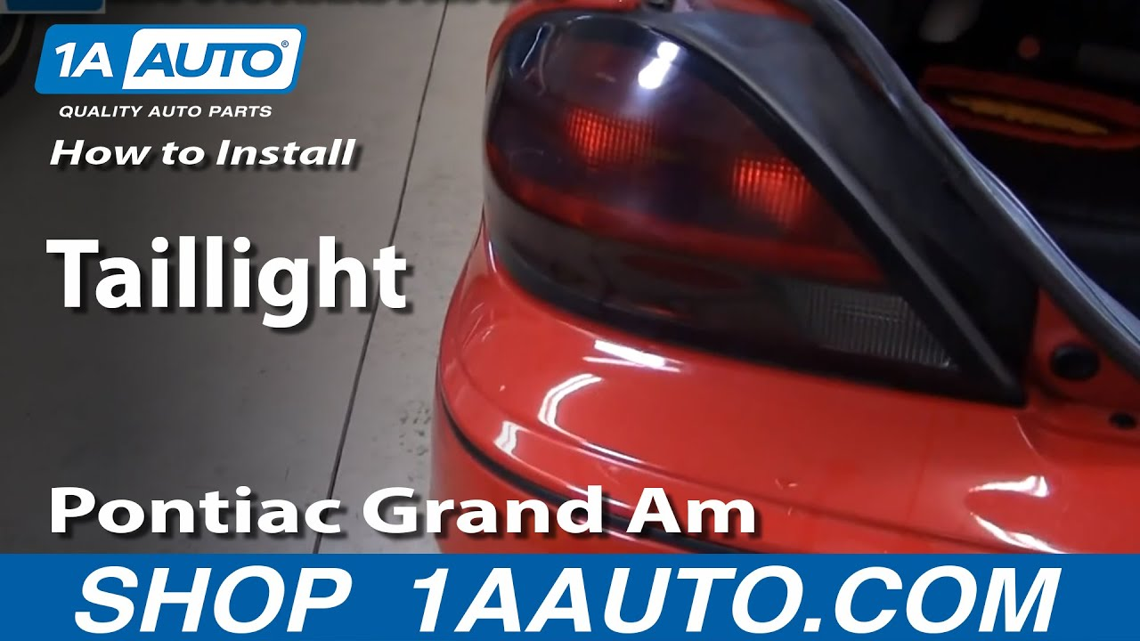Grand Am Tail Light Wire Diagram How To Install Replace Rear Taillight Pontiac Grand Am 99