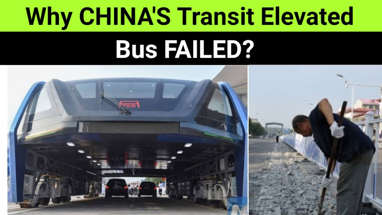 """CHINA'S FAILED """"Transit Elevated Bus"""" 🔥 Mega Projects 🔥 Advance Battery Technology"""