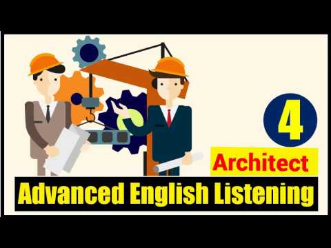 ✪ Advanced English Listening Practice with Subtitle : Lesson 4 (Architect)