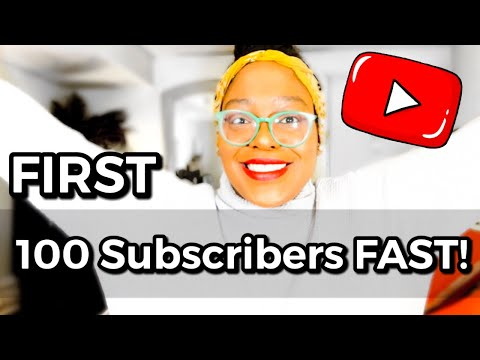 How to Get Your First 100 Subscribers on YouTube FAST in 2021!