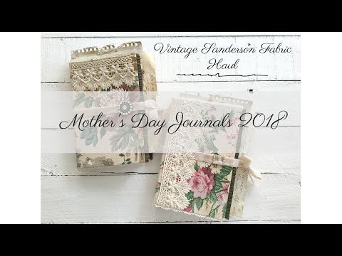 Vintage Sanderson Fabric Haul | Mother's Day Journals 2018