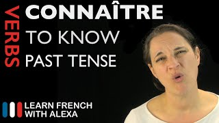 Connaître (to know) — Future Tense (French verbs conjugated by Learn French With Alexa)
