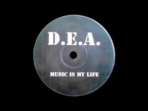 D. E. A - Music Is My Life HQwav