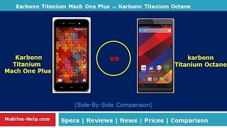 Karbonn Titanium Match one Plus vs karbonn Titanium Octane  - Check The Difference