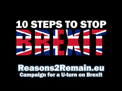 10 Steps to Stop Brexit