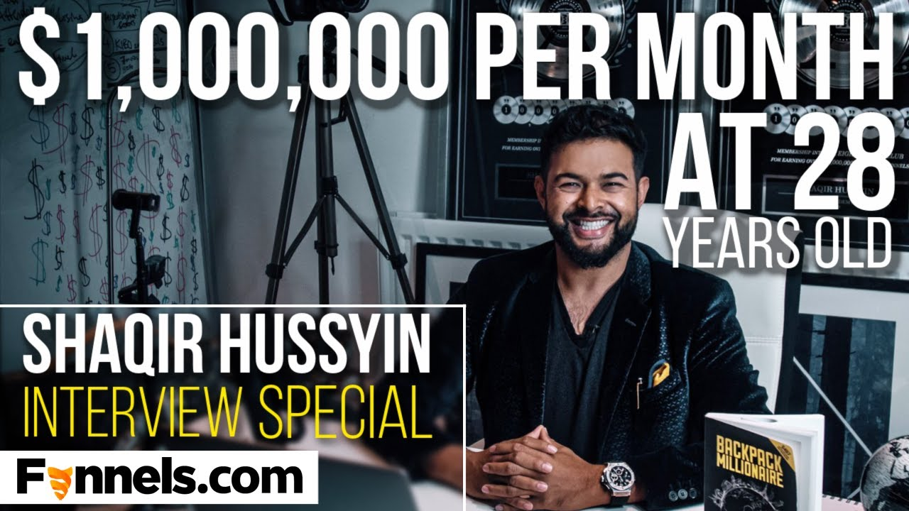 From $0 to $1,000,000 PER MONTH online with Sales Funnels at 28 Years Old | Shaqir Hussyin