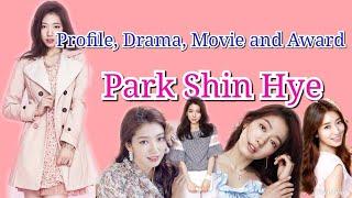 Profile, Drama, Movie, and Award Park Shin Hye