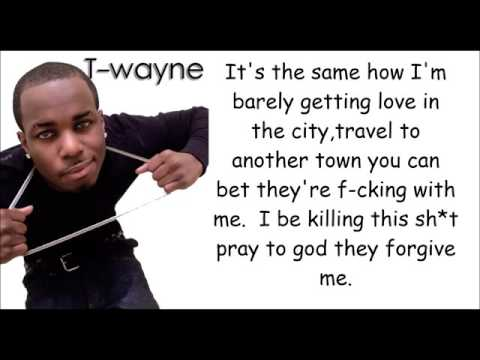 TWayneNasty Freestyle lyrics