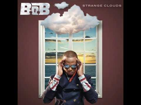 B.o.B - Both of Us ft Taylor Swift (Strange Clouds)