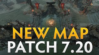 Dota 2 Patch 7.20 - New Map