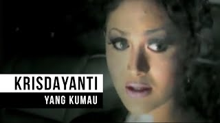 Krisdayanti - Yang Kumau (Official Music Video)