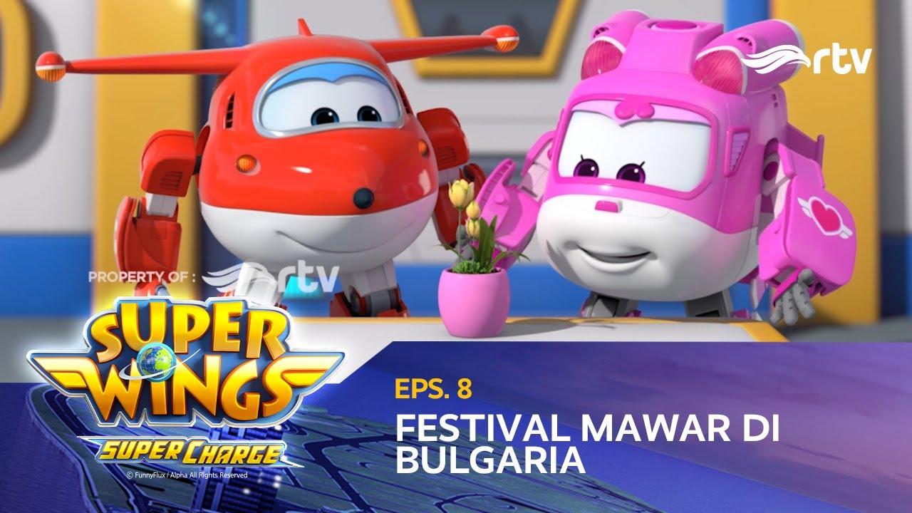 super wings indonesia rtv  festival mawar di bulgaria