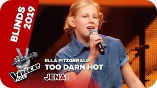 Ella Fitzgerald - Too Darn Hot (Jenai) | Blind Auditions | The Voice Kids 2019 | SAT.1