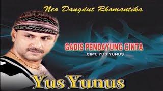Download Yus Yunus - GADIS PENDAYUNG CINTA Mp3