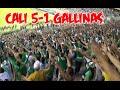 Deportivo cali vs Millonarios 5-1 | Frente Radical Verdiblanco | Cantos y Goles