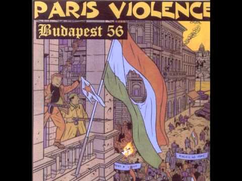 Paris Violence - Budapest 56
