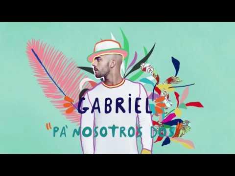 """Gabriel - """"Pa' Nosotros Dos""""  (Lyric Video)"""