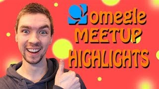 Omegle Meetup Highlights | SO MANY HIGH FIVES