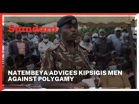 George Natembeya advices Kipsigis men against polygamy  and siring too many children