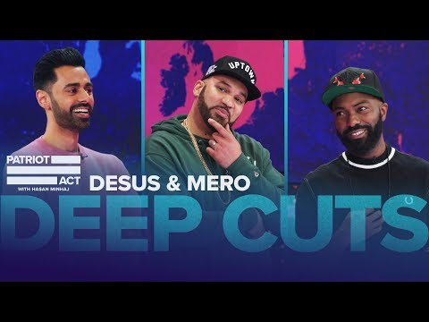 Deep Cuts: Hasan Chops It Up With Desus & Mero | Patriot Act With Hasan Minhaj | Netflix