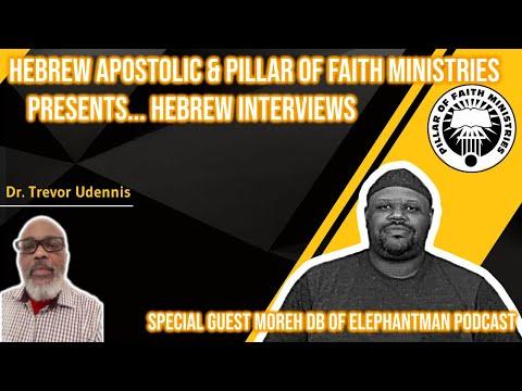 Hebrew Apostolic   Hebrew interviews  Moreh DB of the Elephant man podcast