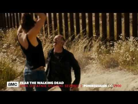 """Fear the Walking Dead"": Zwiastun dwóch ostatnich odcinków"